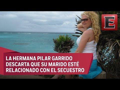 Esposo de española desaparecida en Tamaulipas podría estar involucrado