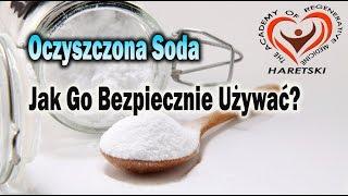 Oczyszczona Soda - Dobry Lek - Jak Go Bezpiecznie Używać? Aliaksandr Haretski.