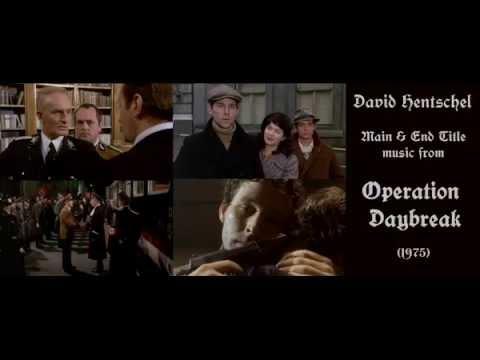 David Hentschel: Main & End Title music from Operation Daybreak (1975)