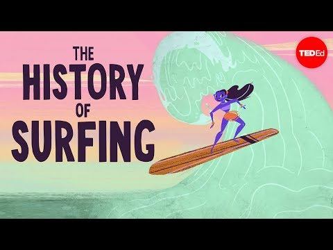 The complicated history of surfing - Scott Laderman