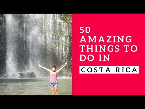 Our favorite things to do in Costa Rica