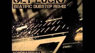 Video GET LUCKY (BEATIFIC DUBSTEP REMIX)
