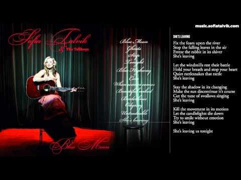 Sofia Talvik - 12. She's Leaving - Blue Moon (YouTube Album)
