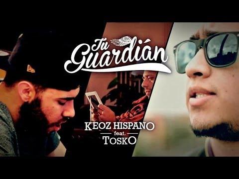 """Keoz Hispano feat. Tosko – """"Tu Guardián"""" [Videoclip]"""