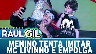 Video Menino tenta imitar MC Livinho e empolga plateia   Programa Raul Gil (05/08/17) MP3, 3GP, MP4, WEBM, AVI, FLV Maret 2018