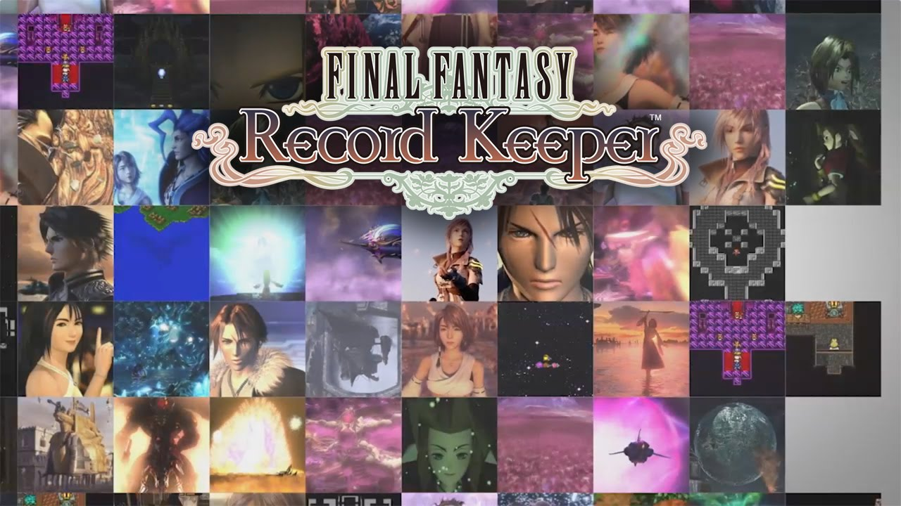 'Final Fantasy: Record Keeper' Hits the US App Store
