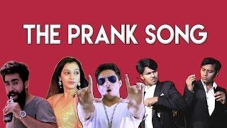 Video THE PRANK SONG ft. Nazar  Battu Productions| Hasley India MP3, 3GP, MP4, WEBM, AVI, FLV Oktober 2017