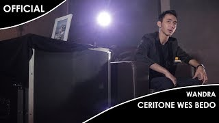 Wandra - Ceritone Wis Bedo (Official Music Video)