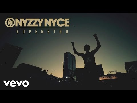 Nyzzy Nyce – Superstar