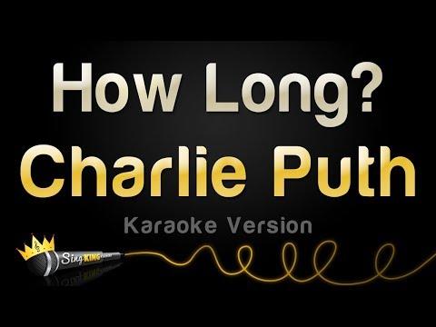 Video Charlie Puth - How Long (Karaoke Version) download in MP3, 3GP, MP4, WEBM, AVI, FLV January 2017