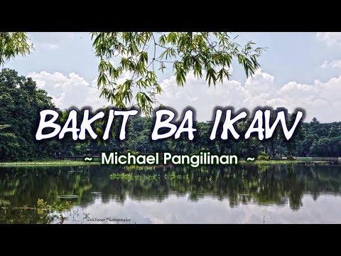 Bakit Ba Ikaw - KARAOKE VERSION - as popularized by Michael Pangilinan