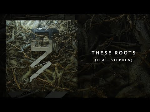 Grey - These Roots (ft. Stephen) (Official Audio)