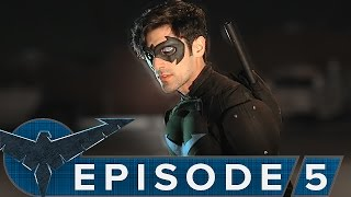 Nightwing: The Series - Episode 5 [Legacy]