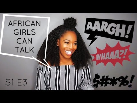 IF YOUR BROTHER WANTS TO DATE ME I'LL DATE HIM - AFRICAN GIRLS CAN TALK S1 E3