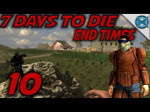"""7 Days to Die -Ep. 10- """"The Real Threat"""" -End Times Roleplay- (S-1)"""