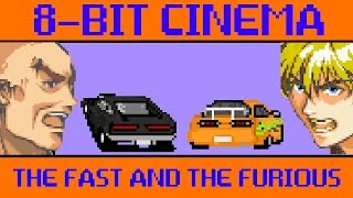 Nonton The Fast and The Furious - 8 Bit Cinema Film Subtitle Indonesia Streaming Movie Download