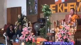Ven San Sochea @ Wat KaMaRakPuThiKaRam, LA, USA 2013 B