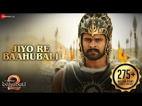Jiyo Re Baahubali latest hindi Video from Hindi movie  Baahubali 2