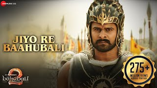 Video Jiyo Re Baahubali | Baahubali 2 The Conclusion | Prabhas & Anushka Shetty |M.M.Kreem|Manoj Muntashir MP3, 3GP, MP4, WEBM, AVI, FLV Desember 2017