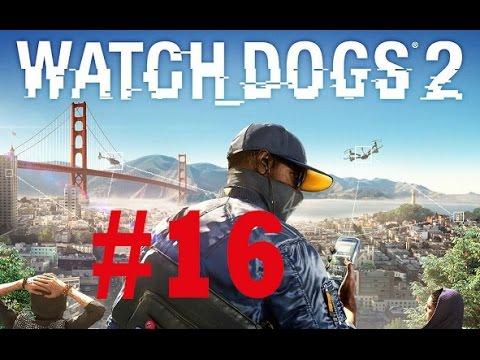 Watch Dogs 2 16 New Dawn - [ Deutsch  Gameplay  Lets Play ]