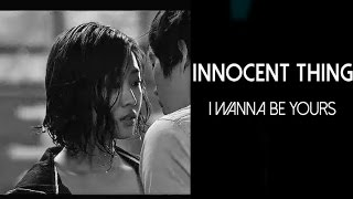 Nonton Innocent Thing   I Wanna Be Yours Film Subtitle Indonesia Streaming Movie Download