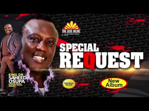 Special Request - Saheed Osupa