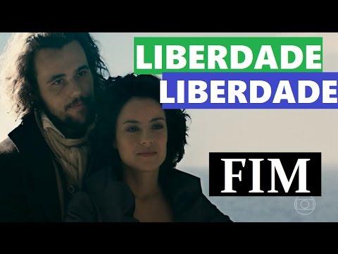 Liberdade Liberdade: Capítulo Final 04/08/2016 (видео)