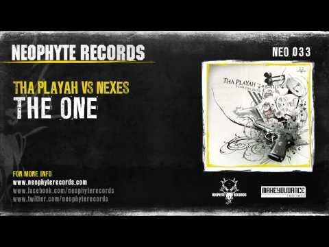Tha Playah vs. Nexes - The One
