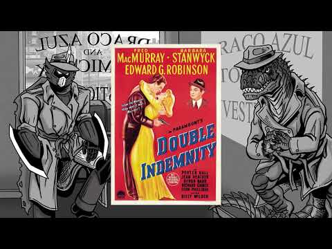Double Indemnity - The Noir Files