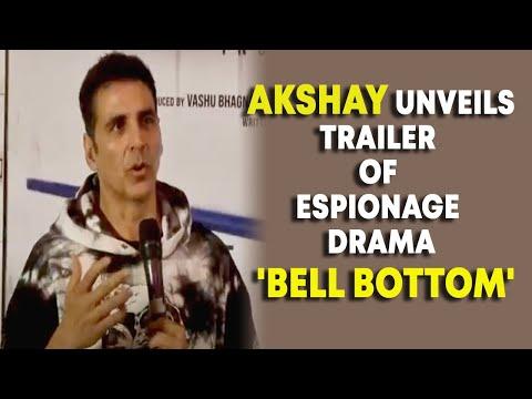 Akshay unveils trailer of espionage drama Bell Bottom