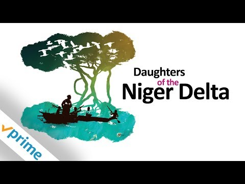 Daughters Of The Niger Delta | Trailer | Available Now
