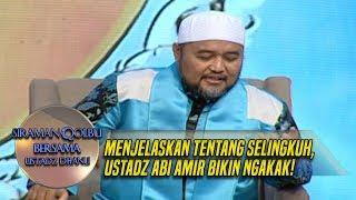 Video Menjelaskan Tentang Selingkuh, Ustadz Abi Amir Bikin Ngakak - Siraman Qolbu (1/3) MP3, 3GP, MP4, WEBM, AVI, FLV Mei 2019