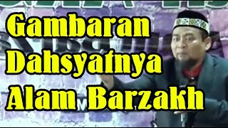 Video Merinding... Gambaran Dahsyatnya Suasana Alam Barzakh || Ustadz Zulkifli M Ali, LC, MA MP3, 3GP, MP4, WEBM, AVI, FLV Januari 2019