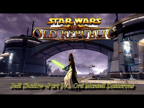 Star Wars The Old Republic: Jedi Shadow part 14  Ord Mantel Datacrons