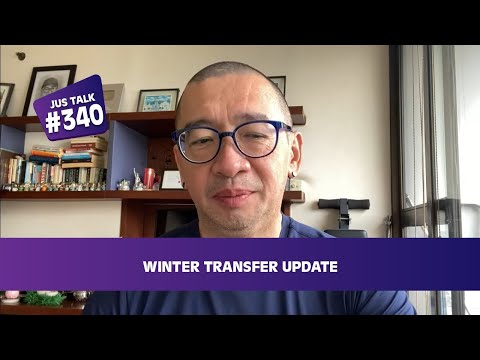 JUS TALK #374: WINTER TRANSFER UPDATE