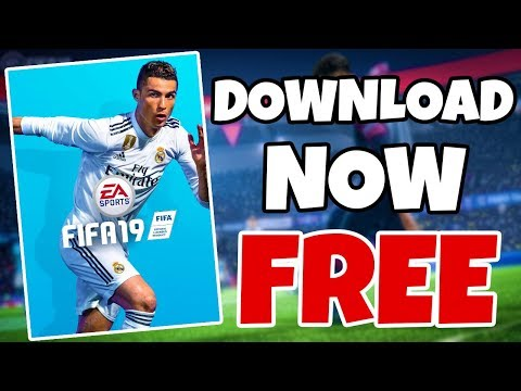 Download FIFA 19 For Free On PC BY CPY [FULL GAME AND CRACK][Direct Link And Torrent]