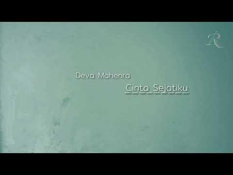 Deva Mahenra - Cinta Sejatiku   ost. Cinta laki-laki Biasa    video lyrics