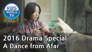 Video A Dance from Afar | 아득히 먼 춤 [KBS Drama Special / 2017.03.10] MP3, 3GP, MP4, WEBM, AVI, FLV April 2018