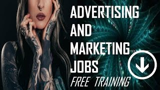 Advertising Marketing Jobs Hiring NOW FREE VIDEO TRAINING: http://bit.ly/FREE-MINI-COURSE Employers Are Desperate to ...
