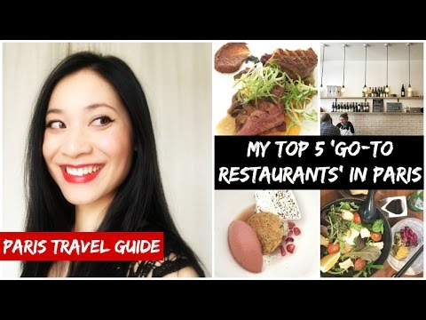 MY 5 'GO-TO RESTAURANTS' IN PARIS / Top 5 casual eating places / PARIS TRAVEL GUIDE