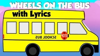 The Wheels on the Bus, Nursery Rhymes with lyrics