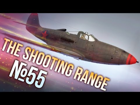 War Thunder: The Shooting Range | Episode 55