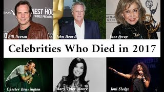 Video Celebrities Who Died in 2017 MP3, 3GP, MP4, WEBM, AVI, FLV Oktober 2018