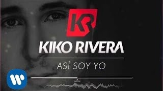 Herunterladen video youtube - Kiko Rivera - Así soy yo