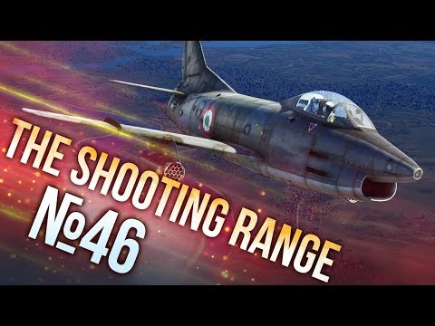 War Thunder: The Shooting Range | Episode 46
