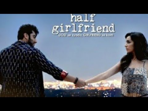 Half Girlfriend Full Movie Review | Arjun Kapoor, Shraddha Kapoor, Vikrant Massey, Rhea Chakraborty