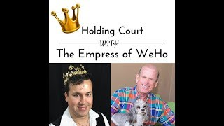 Holding Court with The Empress of WeHo - S4/E12