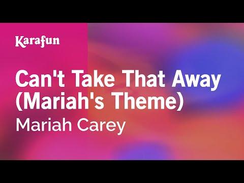 Can't Take That Away (Mariah's Theme) - Mariah Carey | Karaoke Version | KaraFun
