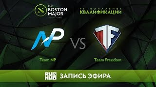 Team NP vs Team Freedom, Boston Major Qualifiers - America [Jam, LightOfHeaveN]