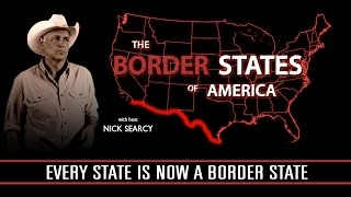 Video The BORDER STATES of AMERICA with Nick Searcy MP3, 3GP, MP4, WEBM, AVI, FLV Juni 2018